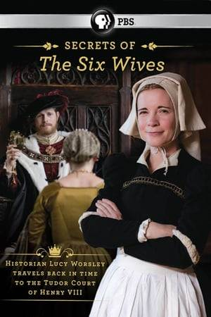 Watch Six Wives with Lucy Worsley Online