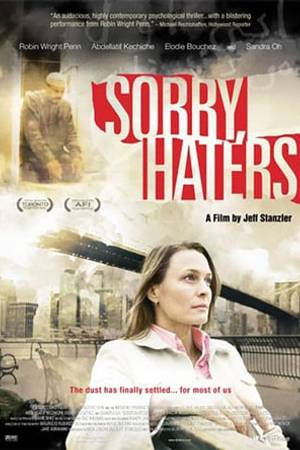 Watch Sorry, Haters Online
