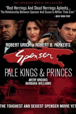 Watch Spenser: Pale Kings and Princes Online