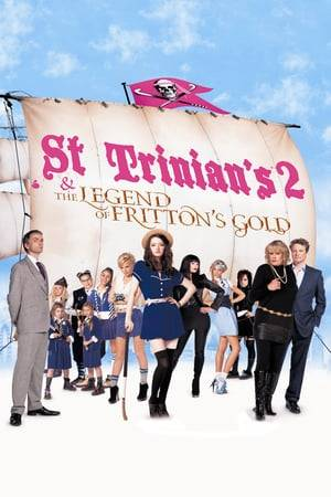 Watch St Trinian's 2: The Legend of Fritton's Gold Online
