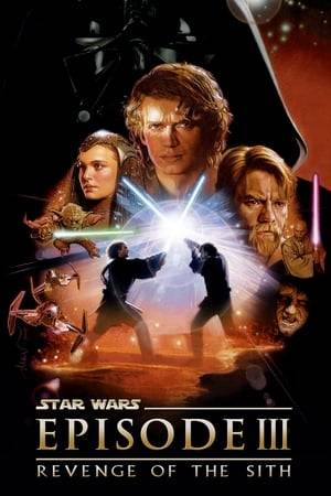 Watch Star Wars: Episode III - Revenge of the Sith Online