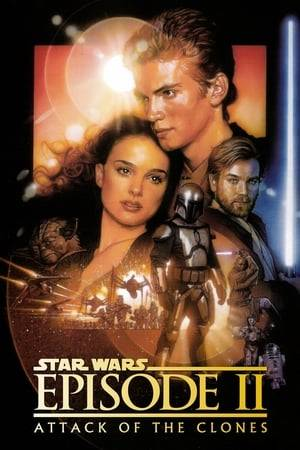 Watch Star Wars: Episode II - Attack of the Clones Online