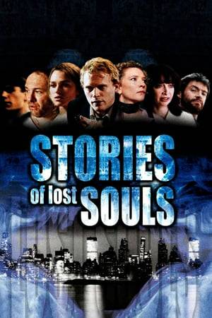 Watch Stories of Lost Souls Online
