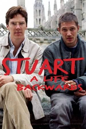 Watch Stuart: A Life Backwards Online
