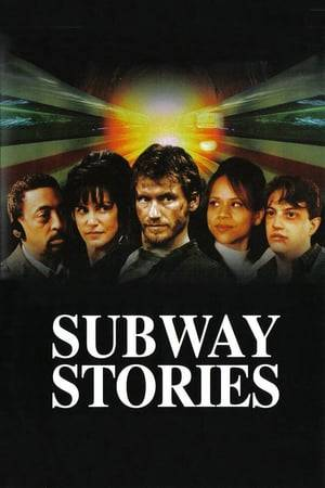 Watch Subway Stories: Tales from the Underground Online
