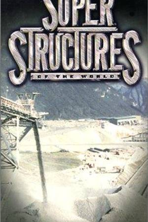 Watch Super Structures of the World Online