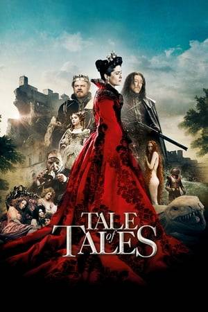 Watch Tale of Tales Online
