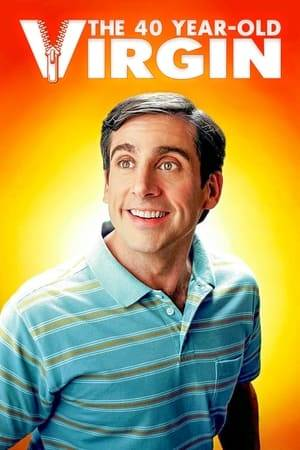 Watch The 40 Year Old Virgin Online