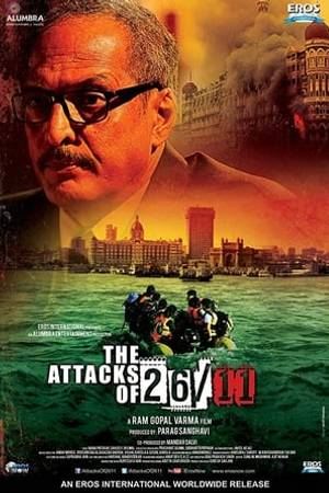 Watch The Attacks Of 26-11 Online