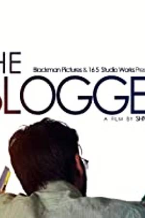 Watch The Blogger Online