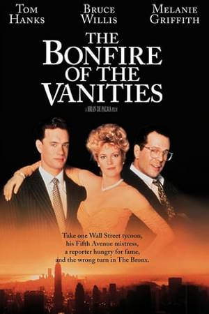 Watch The Bonfire of the Vanities Online