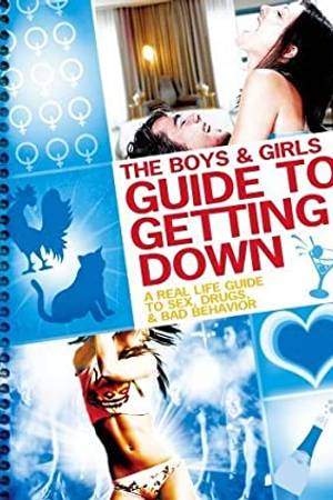 Watch The Boys and Girls Guide to Getting Down Online