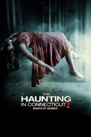 Watch The Haunting in Connecticut 2: Ghosts of Georgia Online