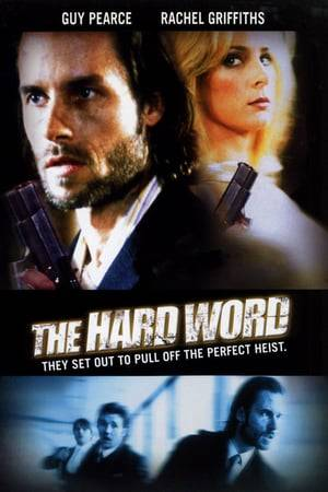 Watch The Hard Word Online
