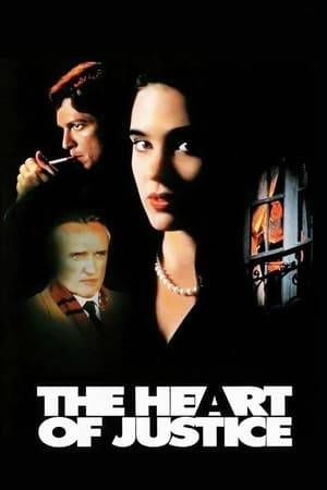 Watch The Heart of Justice Online