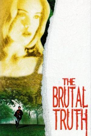 Watch The Brutal Truth Online