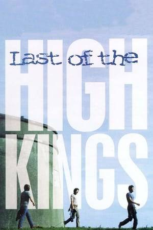 Watch The Last of the High Kings Online