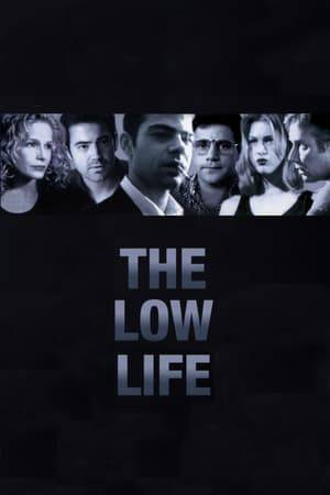 Watch The Low Life Online