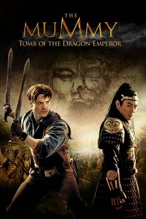 Watch The Mummy: Tomb of the Dragon Emperor Online