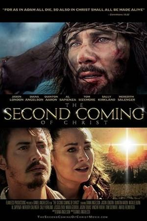 Watch The Second Coming of Christ Online