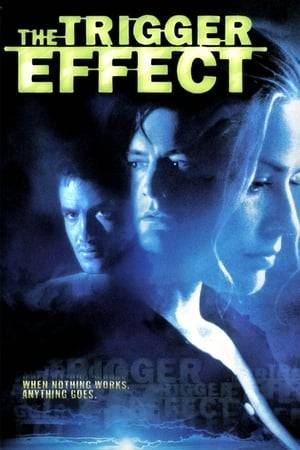 Watch The Trigger Effect Online