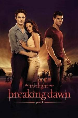 Watch The Twilight Saga: Breaking Dawn - Part 1 Online