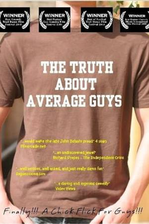 Watch The Truth About Average Guys Online