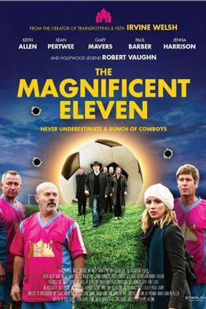 Watch The Magnificent Eleven Online