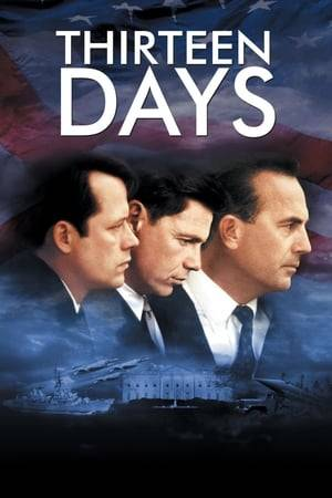 Watch Thirteen Days Online