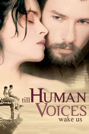 Watch Till Human Voices Wake Us Online