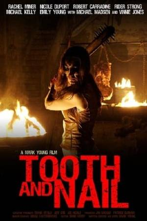 Watch Tooth and Nail Online