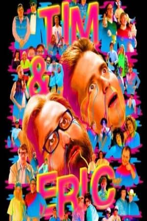 Watch Tim and Eric Awesome Show Great Job! Awesome 10 Year Anniversary Version, Great Job? Online