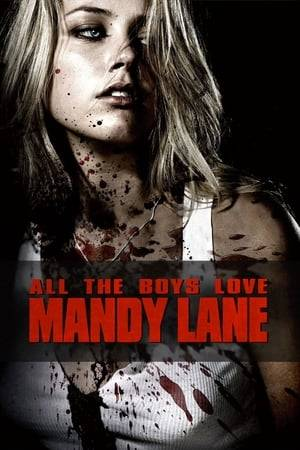 Watch All the Boys Love Mandy Lane Online