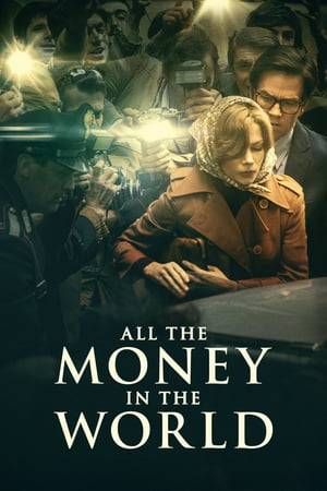 Watch All the Money in the World Online