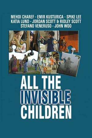 Watch All the Invisible Children Online