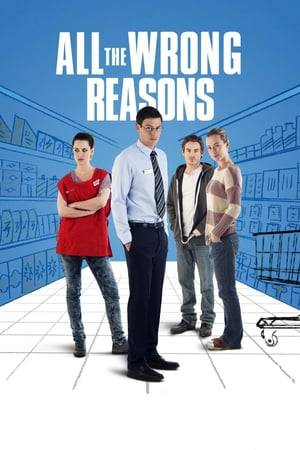 Watch All the Wrong Reasons Online