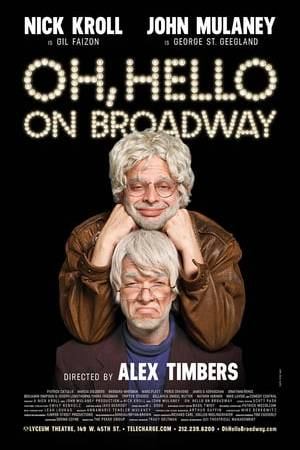 Watch Oh, Hello on Broadway Online