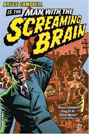 Watch Man with the Screaming Brain Online