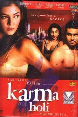 Watch Karma, Confessions and Holi Online