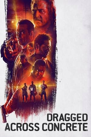 Watch Dragged Across Concrete Online