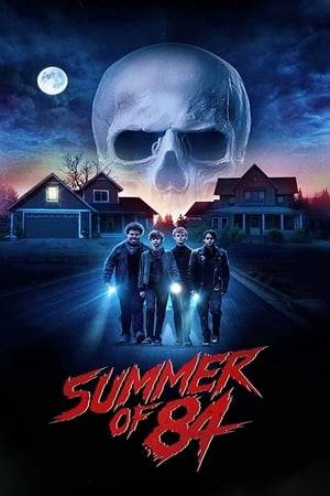 Watch Summer of 84 Online