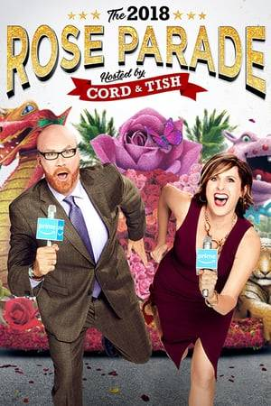 Watch The 2018 Rose Parade Hosted by Cord & Tish Online