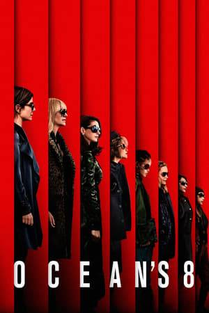 Watch Ocean's Eight Online
