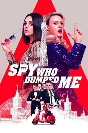 Watch The Spy Who Dumped Me Online