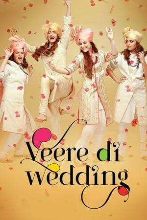 Watch Veere Di Wedding Online