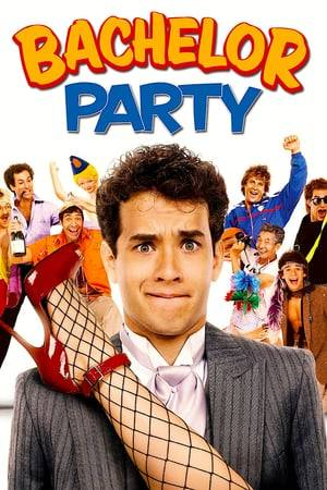 Watch Bachelor Party Online