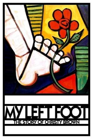 Watch My Left Foot: The Story of Christy Brown Online