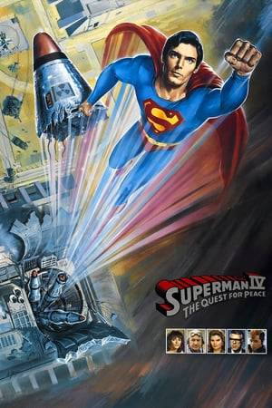 Watch Superman IV: The Quest for Peace Online