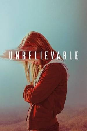 Watch Unbelievable Online