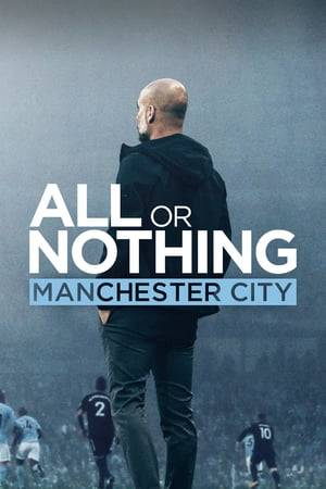 Watch All or Nothing: Manchester City Online